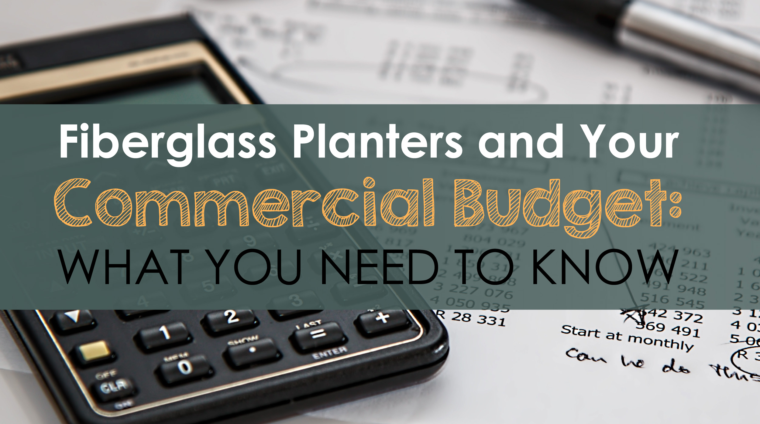 Fiberglass Planters and Your Commercial Budget